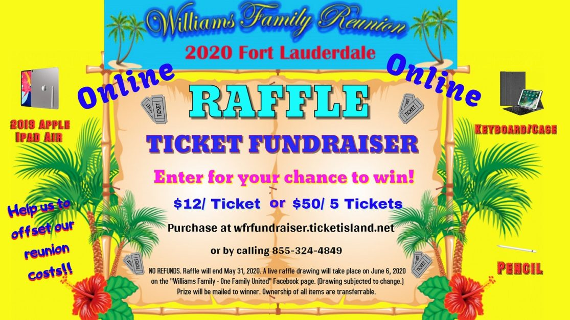 Williams Family Reunion Raffle Fundraiser