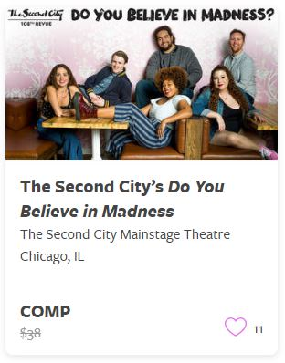 The Second City Do You Believe in Madness Comp Train